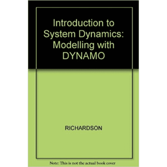 Introduction to System Dynamics: Modelling with DYNAMO