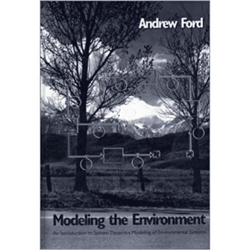 Modeling the Environment: An Introduction to System Dynamics Modeling of Environmental Systems