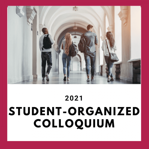 2021 Student-Organized Colloquium System Dynamics Conference