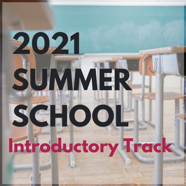 2021 Summer School Introductory Course