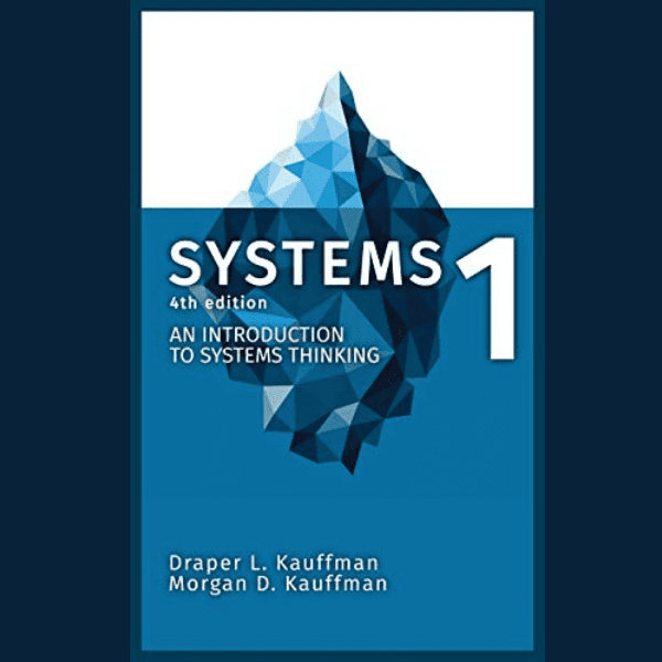 Systems1 An Introduction to Systems Thinking