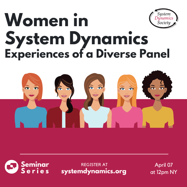 Women in System Dynamics: Experiences of a Diverse Panel