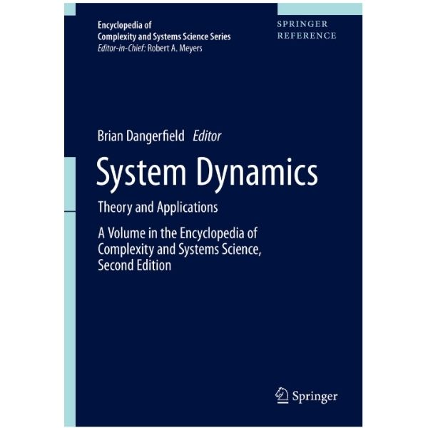 System Dynamics Theory and Applications edited by Brian Dangerfield