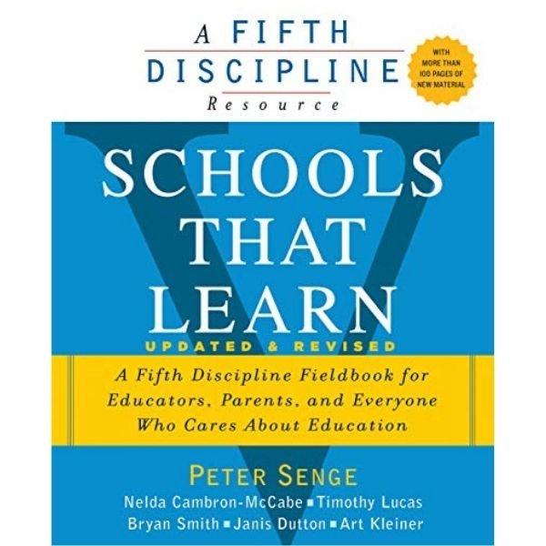Schools that Learn by Peter M. Senge. Educational change
