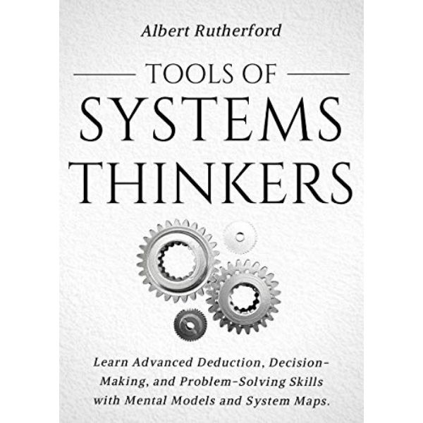 Tools of Systems Thinkers by Albert Rutherford