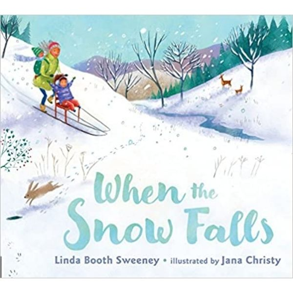 When the Snow Falls by Linda Booth Sweeney