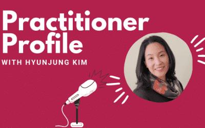 Practitioner Profile: Hyunjung Kim, California State University, Chico