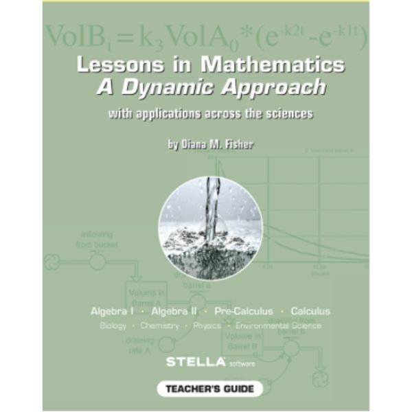 book Lessons in Mathematics A Dynamic Approach by Diana Fisher
