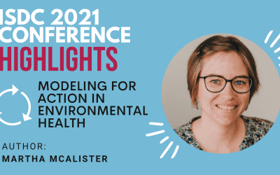 ISDC 2021 Highlights: Modeling for Action in Environmental Health