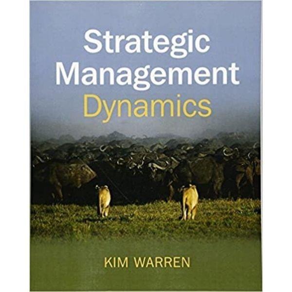 Strategic Magament Dynamics book by Kim Warren