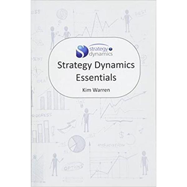 Strategy Dynamics Essentials book by Kim Warren